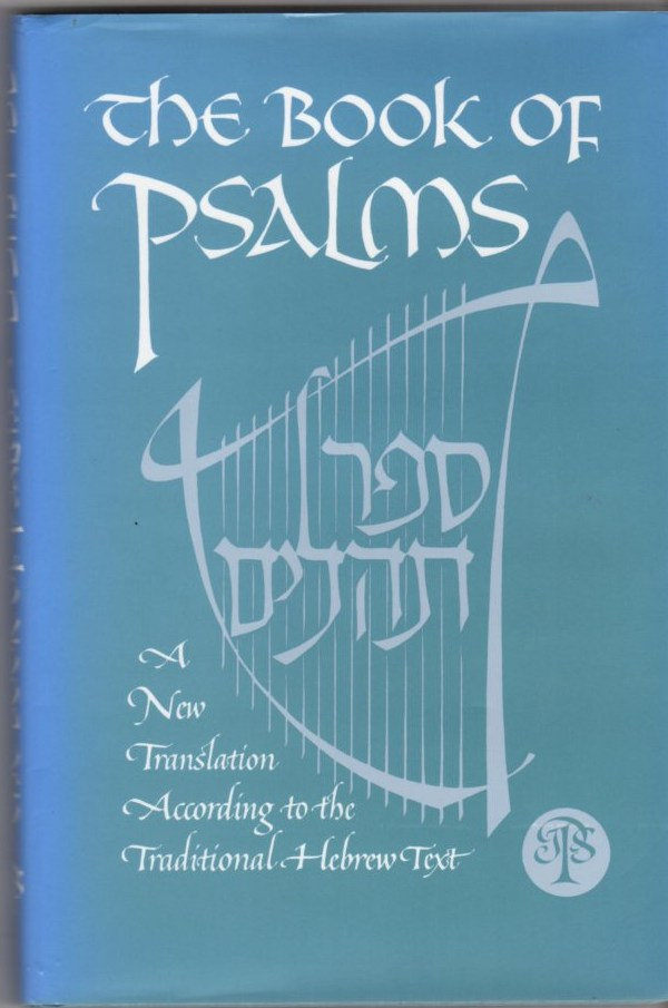 Image for The Book of Psalms:  A New Translation According to the Traditional Hebrew Text