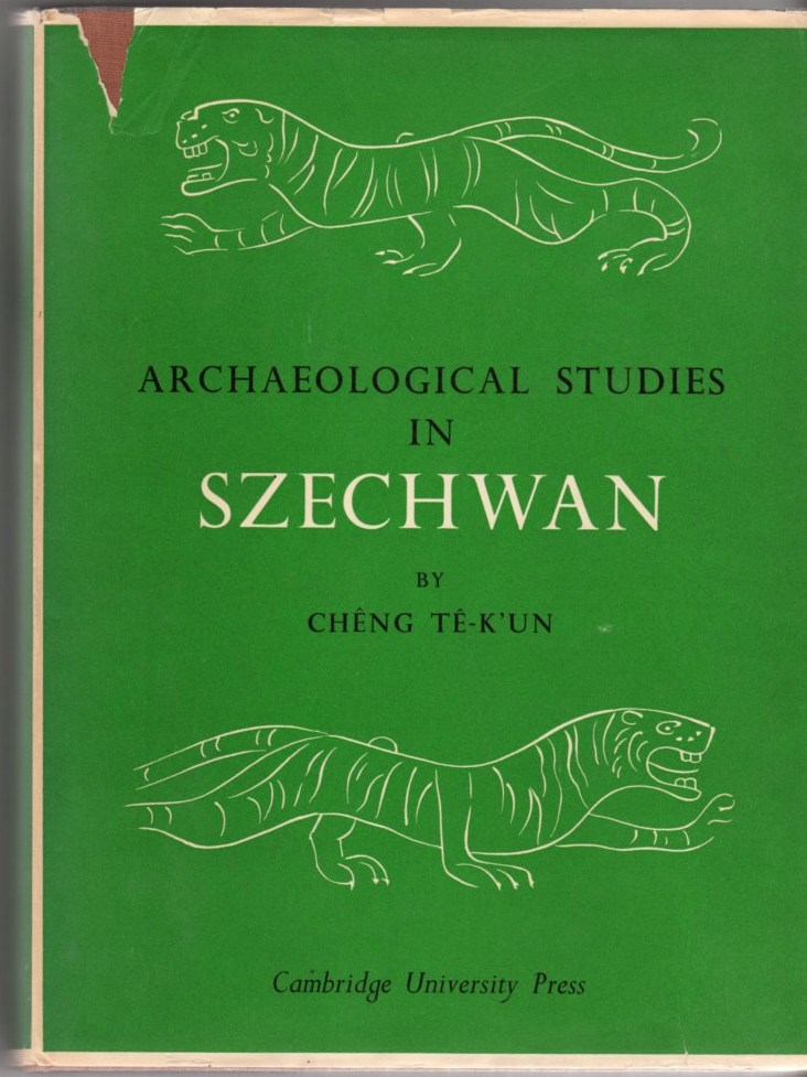 Image for Archaeological Studies in Szechwan: Conducted Under the Auspices of the Harvard-Yenching Institute and the West China Union University