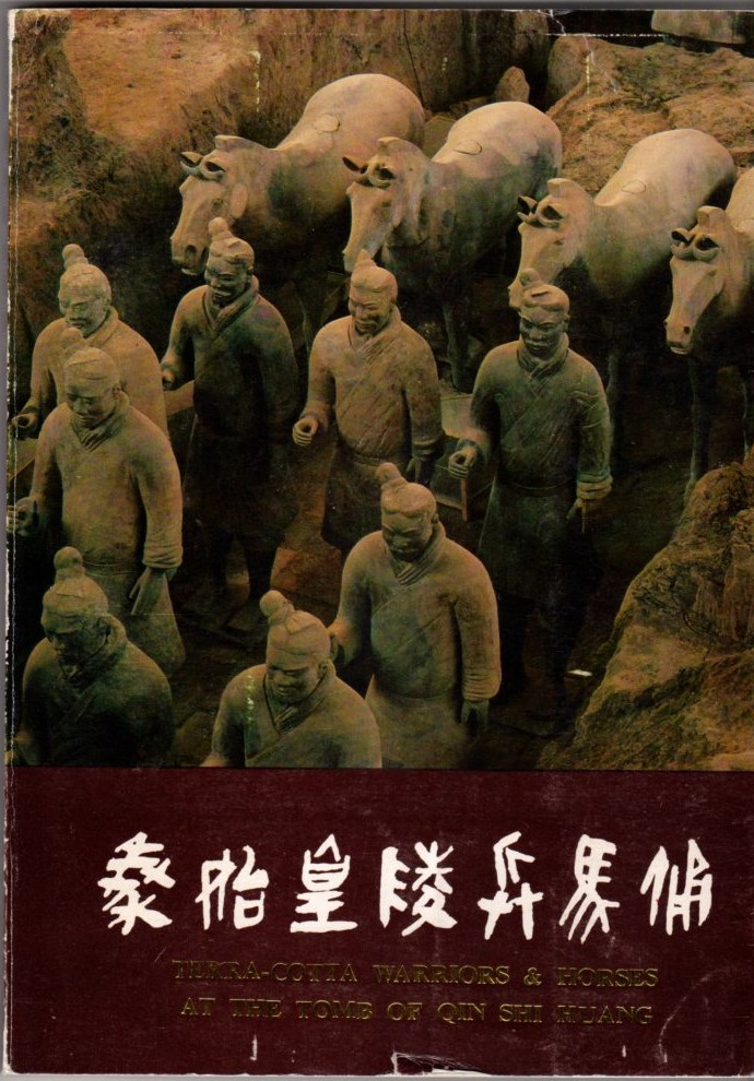Image for Terra-Cotta Warriors and Horses At the Tomb of Qin Shi Huang