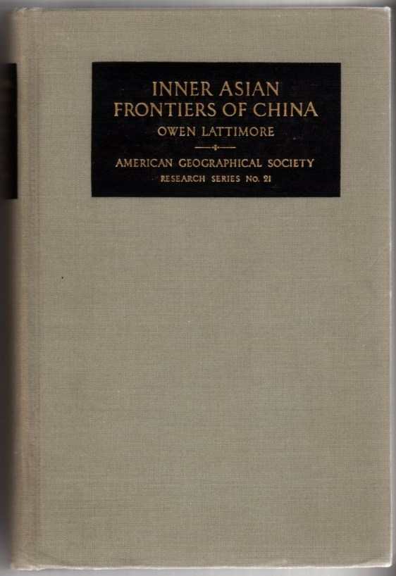 Image for Inner Asian Frontiers of China: American Geographical Society, Research Series, No. 21