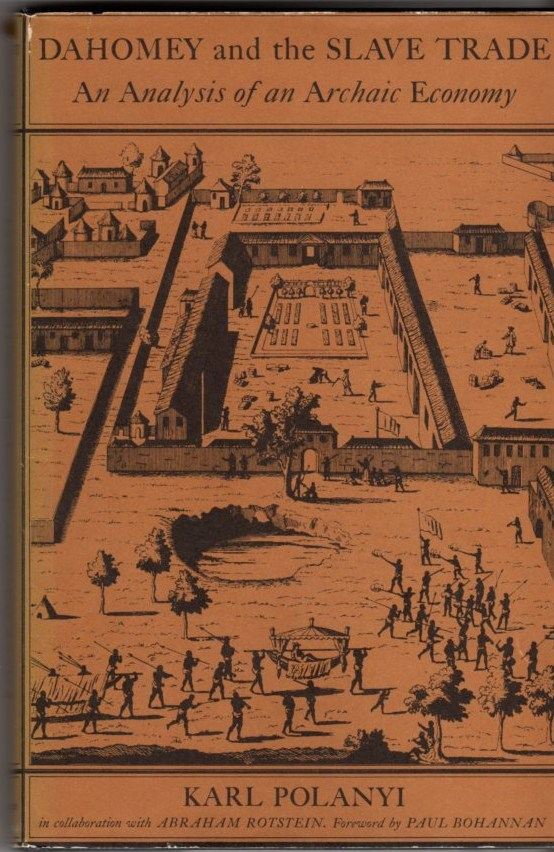 Image for Dahomey and the Slave Trade: An Analysis of an Archaic Economy