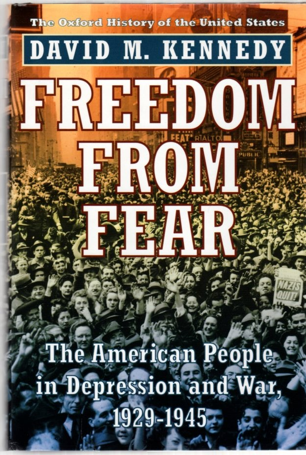Image for Freedom from Fear: The American People in Depression and War, 1929-1945