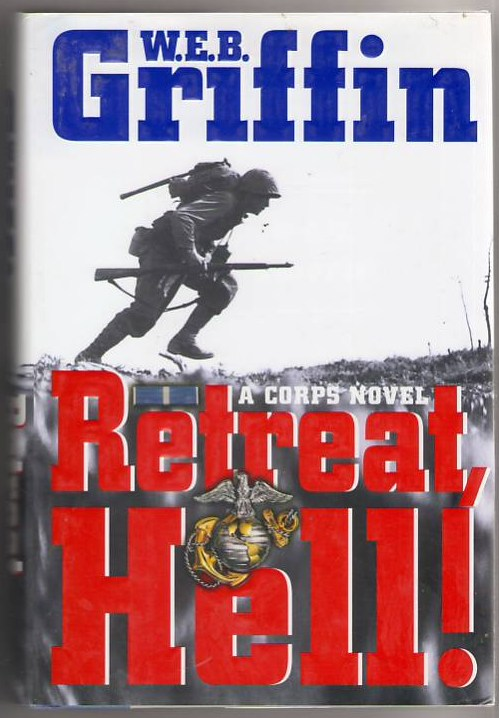 Image for Retreat Hell!: A Corps Novel