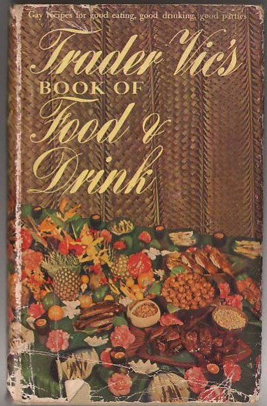 Image for Trader Vic's Book of Food & Drink