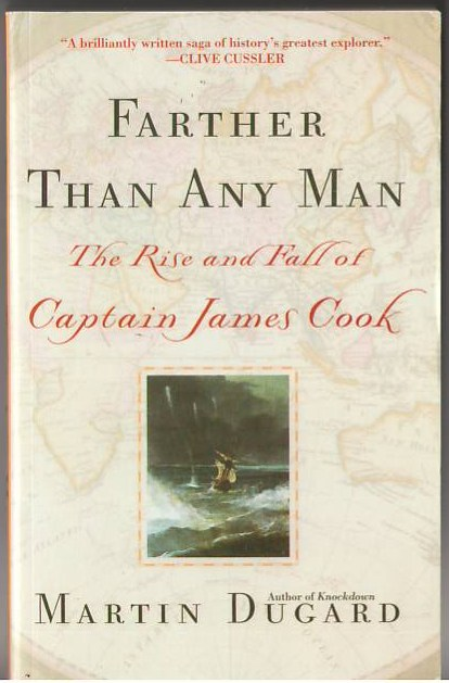Image for Farther Than Any Man: The Rise and Fall of Captain James Cook