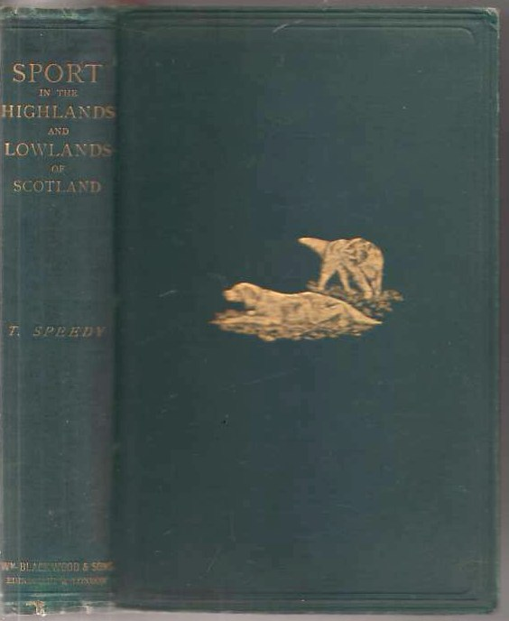 Image for Sport in the Highlands and Lowlands of Scotland With Rod and Gun