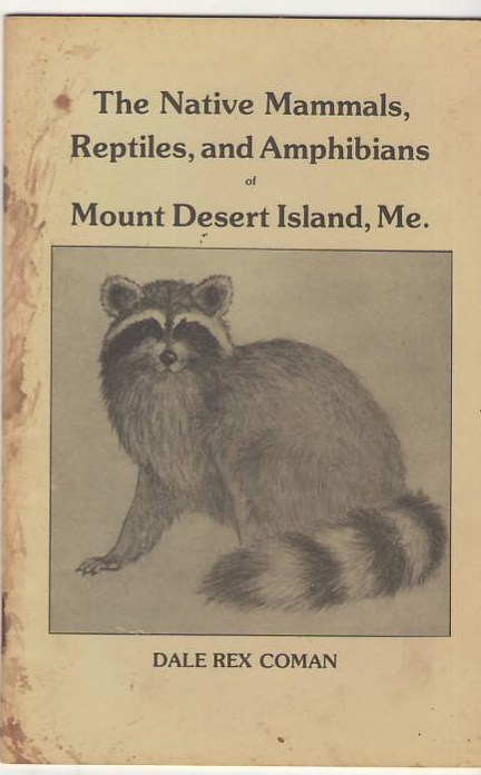 Image for The Native Mammals, Reptiles, and Amphibians of Mount Desert Island,Maine