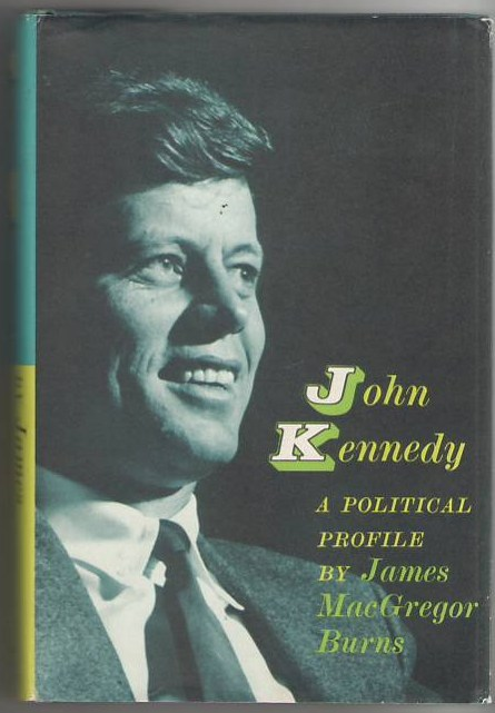 Image for John Kennedy: A Political Profile