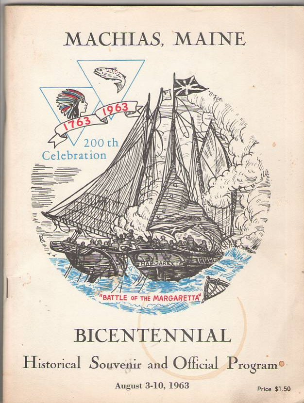 Image for Machias Maine Bicentennial Historical Souvenir and Official Program 1763-1963