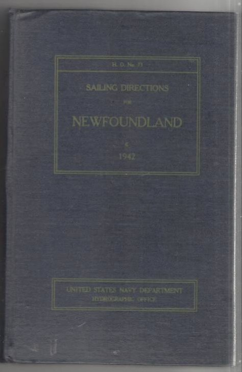 Image for Sailing Directions for Newfoundland including The Coast of Labrador From Long Point to St. Lewis Sound