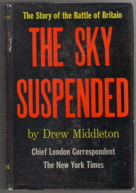 Image for The Sky Suspended: The Story of the Battle of Britain