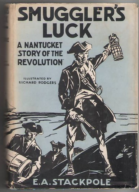 Image for Smuggler's Luck: A Nantucket Story of the Revolution