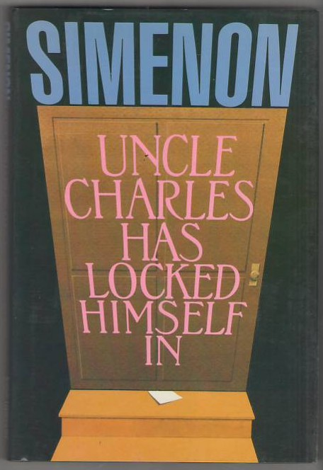 Image for Uncle Charles Has Locked Himself In