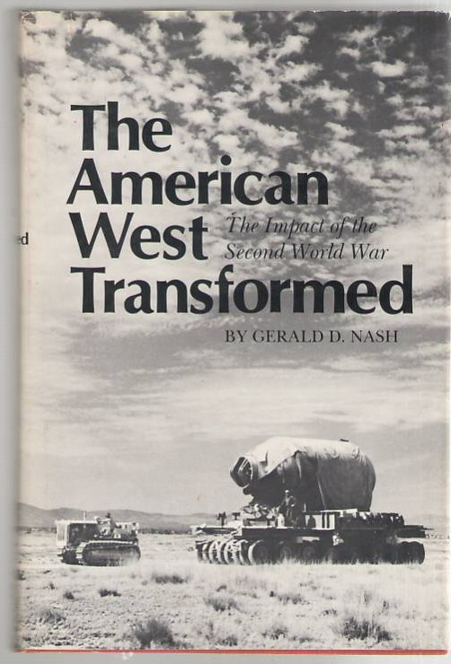 Image for The American West Transformed: The Impact of the Second World War