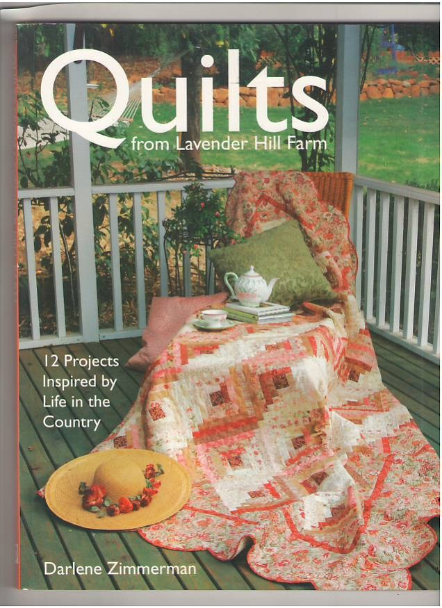 Image for Quilts From Lavender Hill Farm: 12 Projects Inspired by Life in the Country