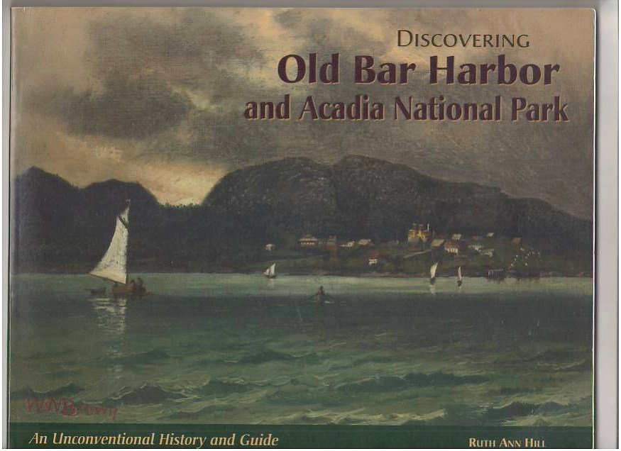 Image for Discovering Old Bar Harbor and Acadia National Park