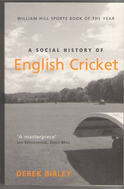 Image for A Social History of English Cricket