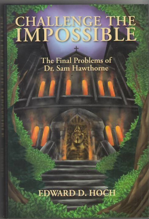 Image for Challenge the Impossible: The Final Problems of Dr. Sam Hawthorne