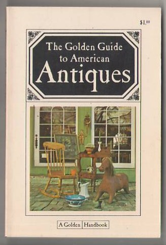 Image for The Golden Guide to American Antiques