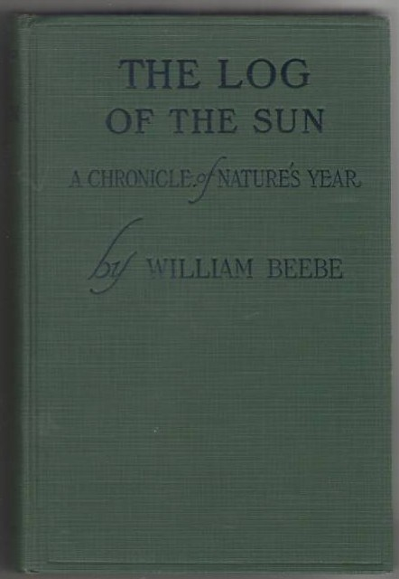 Image for The Log of the Sun: A Chronicle of Nature's Year