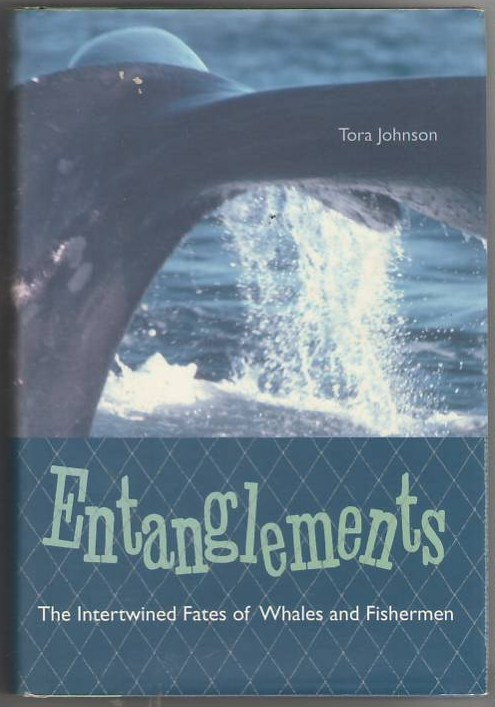 Image for Entanglements: The Intertwined Fates of Whales and Fishermen