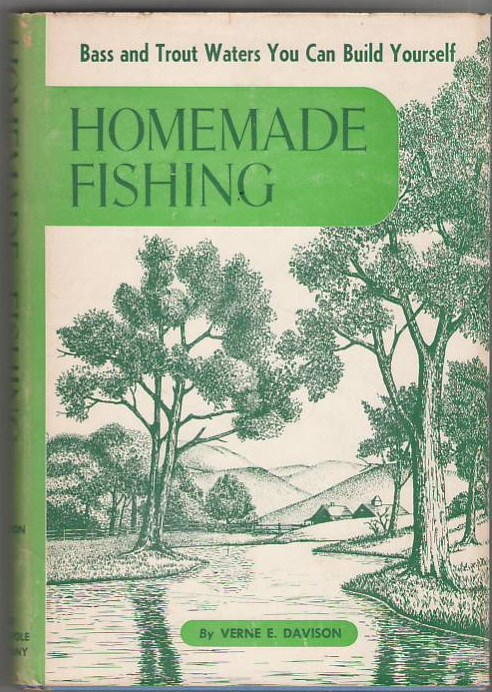 Image for Homemade Fishing: Bass and Trout Waters You Can Build Yourself