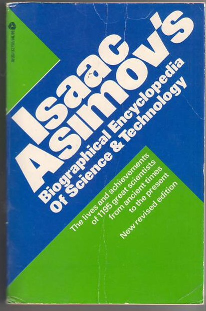 Image for Issac Asimov's Biographical Encyclopedia of Science and Technology