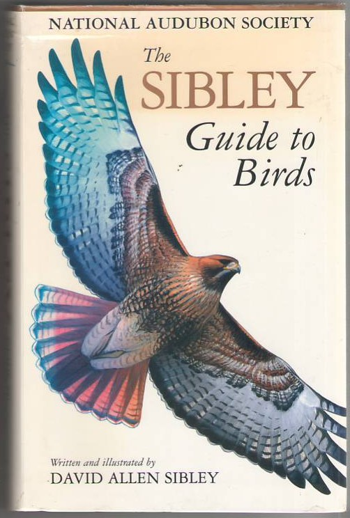 Image for The Sibley Guide to Bird Life & Behavior (National Audubon Society)