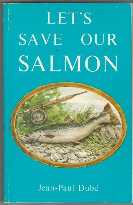 Image for Let's Save Our Salmon