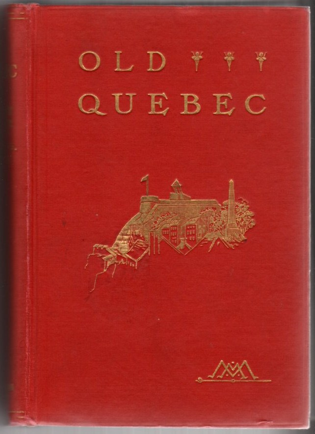 Image for Old Quebec: The Fortress of New France