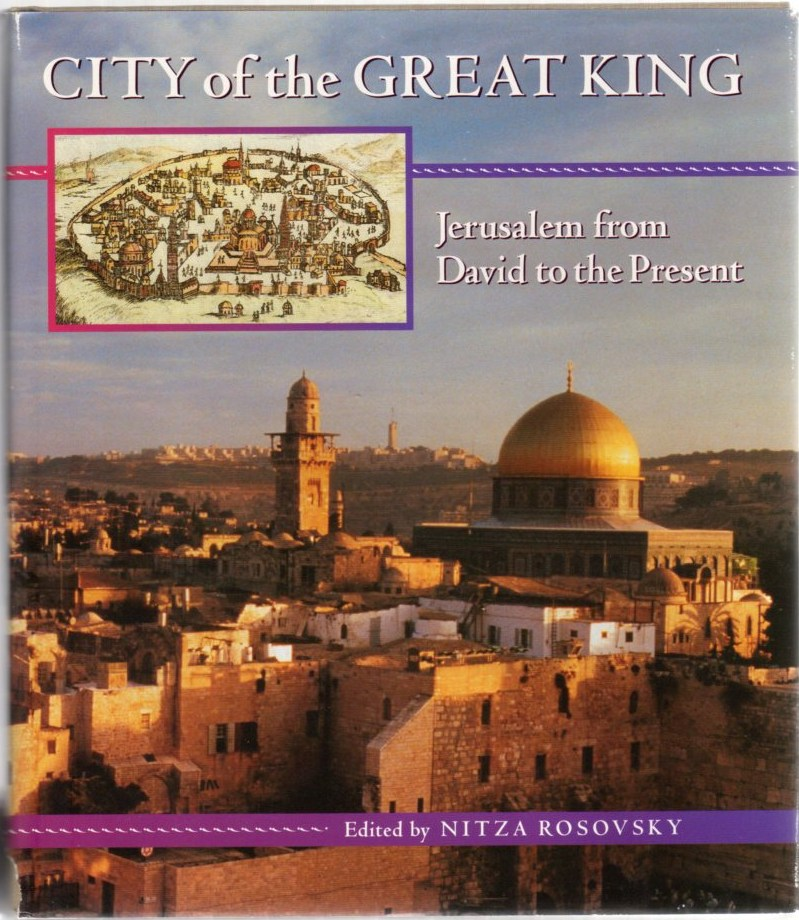 Image for City of the Great King: Jerusalem from David to the Present