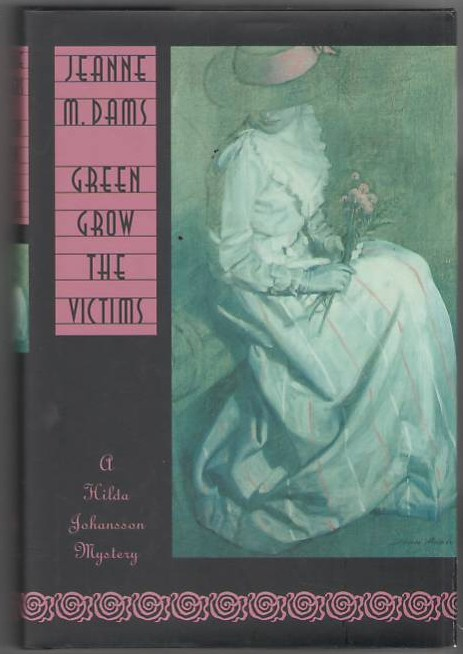 Image for Green Grow the Victims