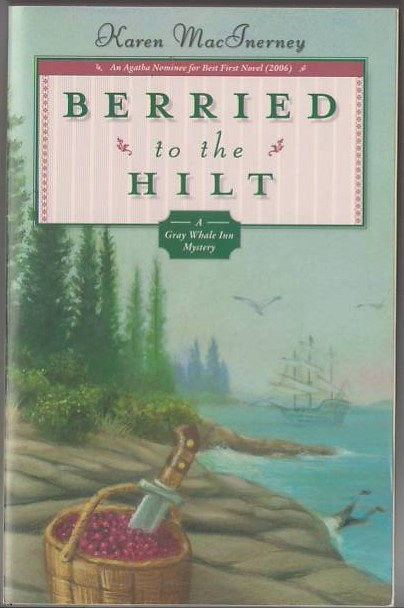 Image for Berried to the Hilt: A Gray Whale Inn Mystery