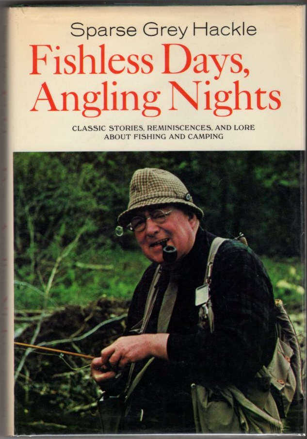 Image for Fishless Days, Angling Nights: Classic Stories, Reminiscences, and Lore About Fishing and Camping