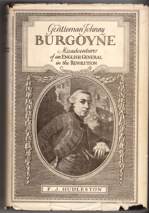Image for Gentleman Johnny Burgoyne: Misadventures of an English General in the Revolution