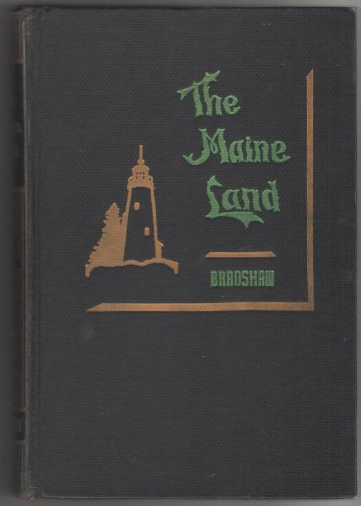 Image for The Maine Land : A Portfolio of Views Taken in Vacationland