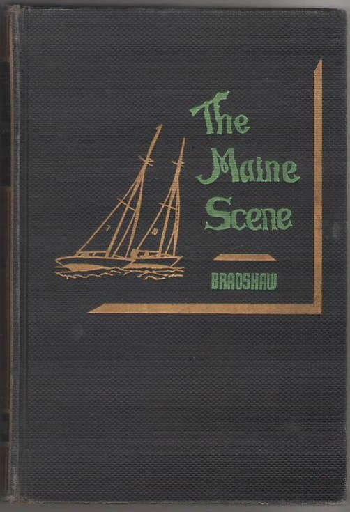 Image for The Maine Scene : A Portrait of the State of Maine