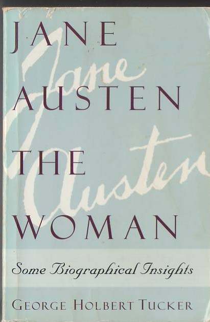 Image for Jane Austen, the Woman: Some Biographical Insights
