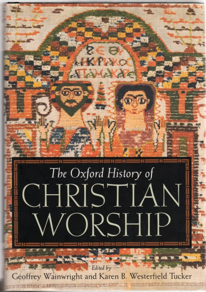 Image for The Oxford History of Christian Worship