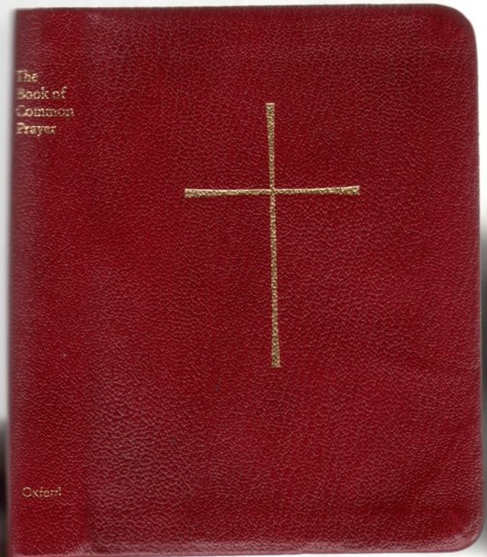 Image for The Book of Common Prayer: And Administration of the Sacraments and Other Rites and Ceremonies of the Church