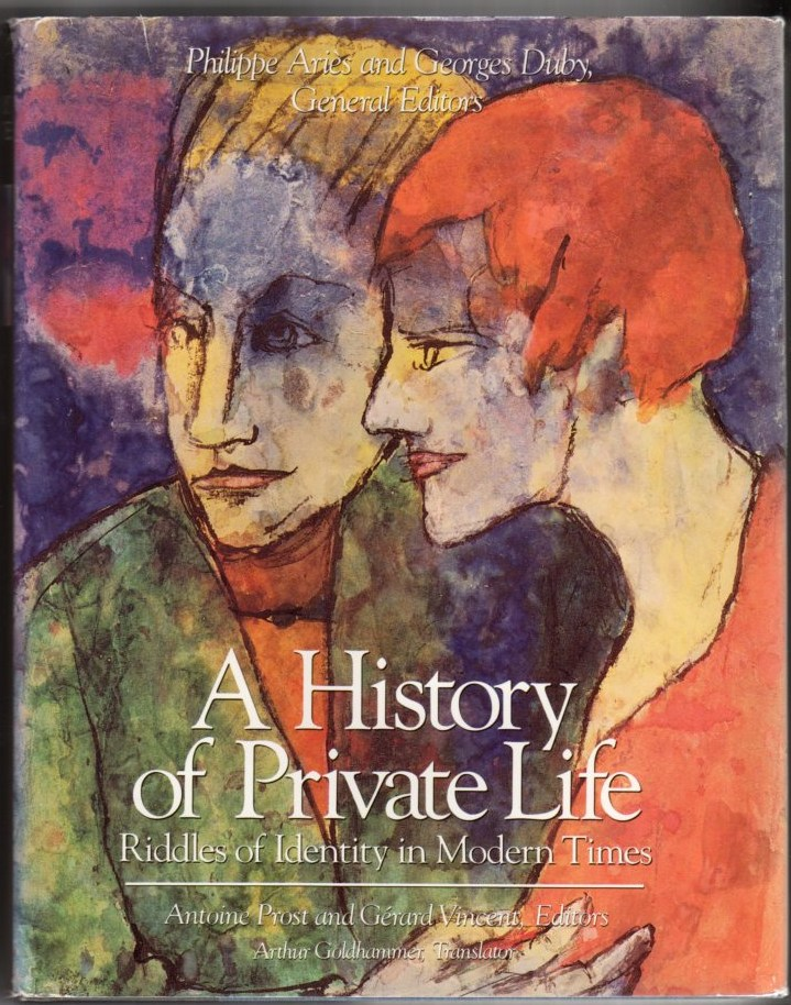 Image for A History of Private Life, Volume V: Riddles of Identity in Modern Times