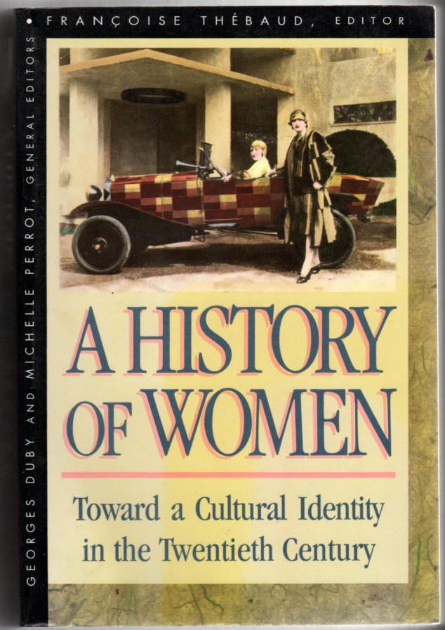 Image for A History of Women in the West Volume V: Cultural Identity in the Twentieth Century