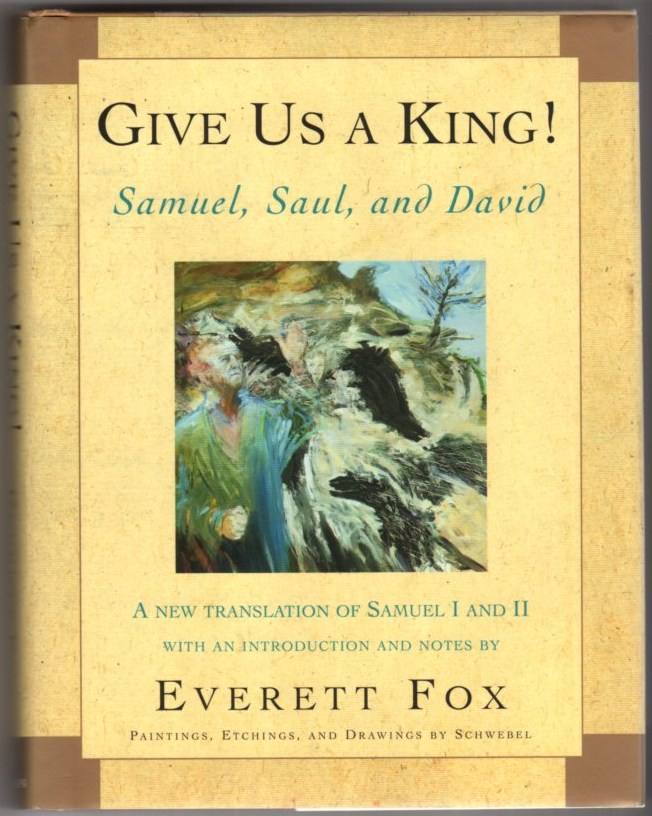 Image for Give Us a King! Samuel, Saul, and David