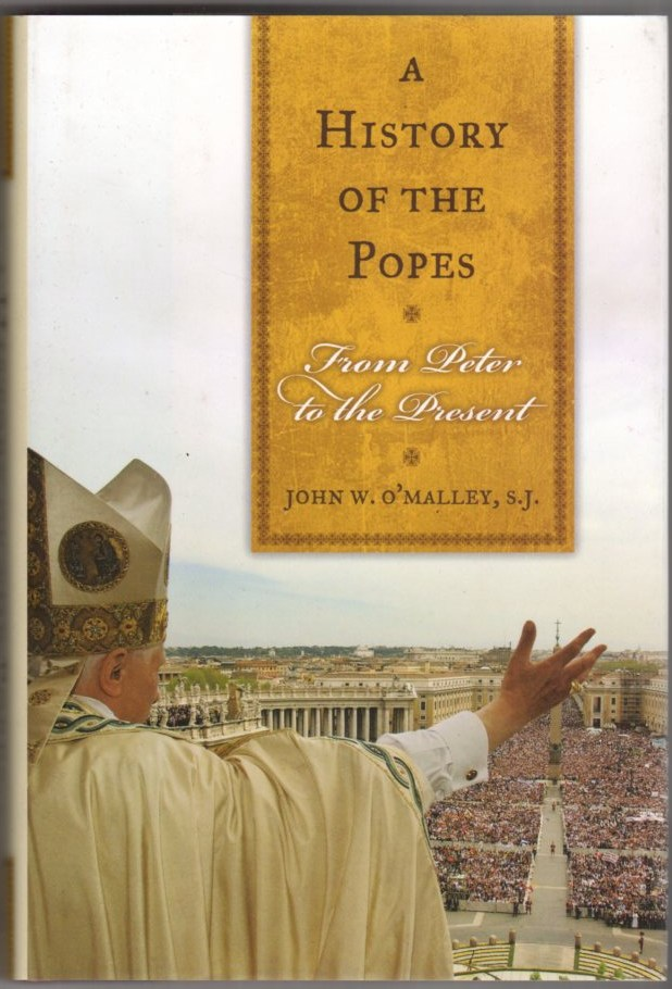 Image for A History of the Popes: From Peter to the Present