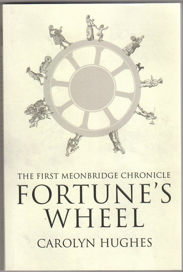 Image for Fortune's Wheel The First Meonbridge Chronicle