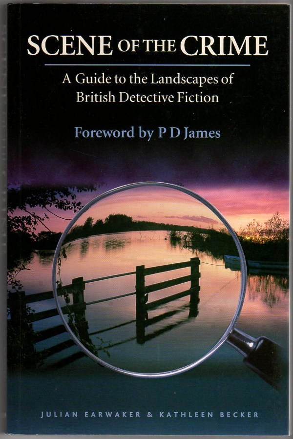 Image for Scene of the Crime: A Guide to the Landscapes of British Detective Fiction