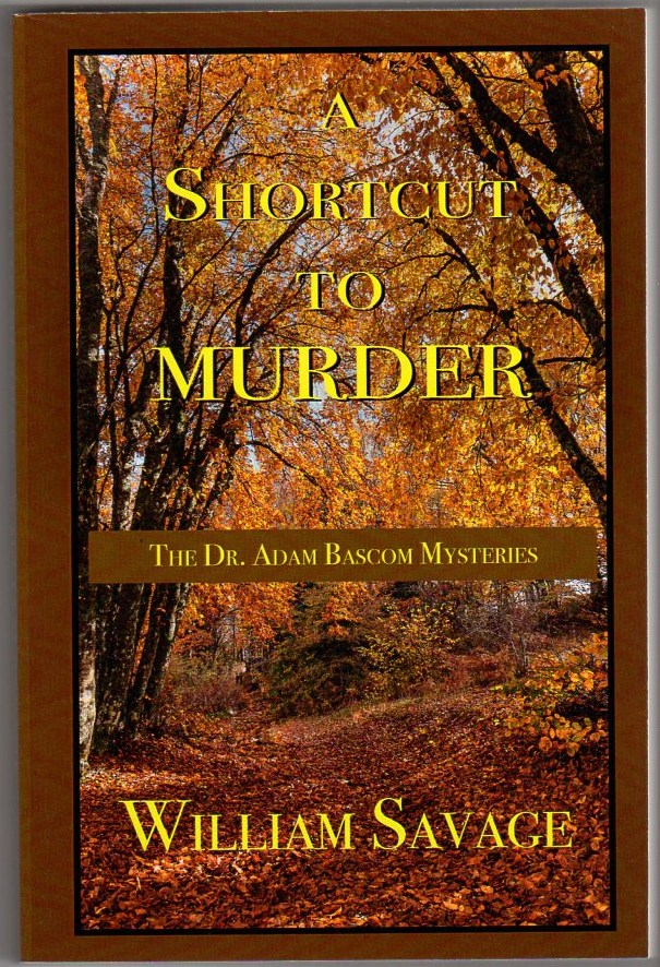 Image for A Shortcut to Murder: The Dr. Adam Bascom Mysteries