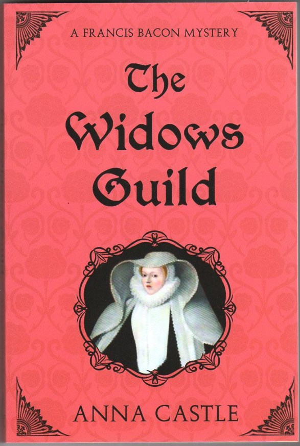Image for The Widows Guild: A Francis Bacon Mystery