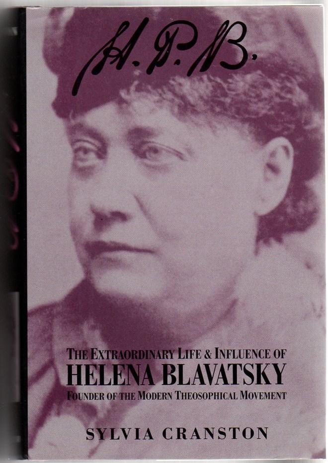 Image for The Extraordinary Life and Influence of Helena Blavatsky Founder of the Modern Theosophical Movement
