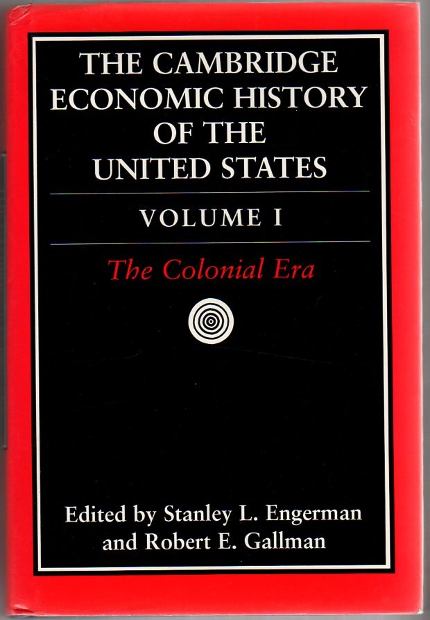 Image for The Cambridge Economic History of the United States, Volume 1: The Colonial Era